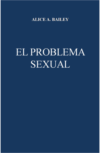 El problema sexual de Alice Bailey